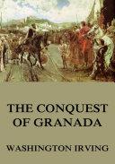 The Conquest Of Granada