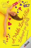 A Mobile Love Affair - Liebespost per SMS