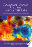 Socioculturally Attuned Family Therapy