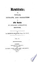 Restituta   Or  Titles  extracts an characters of Old Books in English literature  revived By Sir Egerton Brydges Book PDF