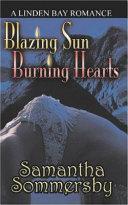 Blazing Sun Burning Hearts
