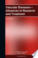 Vascular Diseases   Advances in Research and Treatment  2012 Edition
