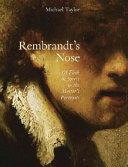 Rembrandt s Nose