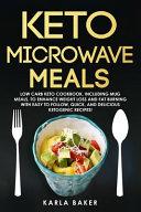 Keto Microwave Meals
