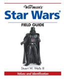 Warman s Star Wars Field Guide