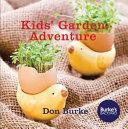 Kids  Garden Adventure