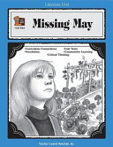 A Guide For Using Missing May In The Classroom Book PDF