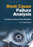 Root Cause Failure Analysis