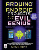 Arduino   Android Projects for the Evil Genius  Control Arduino with Your Smartphone or Tablet