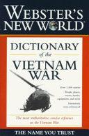 Webster s New World Dictionary of the Vietnam War