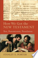 How We Got the New Testament  Acadia Studies in Bible and Theology
