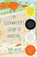 The Sleepwalker's Guide to Dancing Pdf/ePub eBook