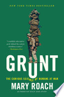 Grunt  The Curious Science of Humans at War Book PDF