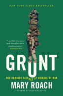 Grunt: The Curious Science of Humans at War Pdf/ePub eBook