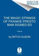 The Magic Strings of Frankie Presto BAM Signed Ed Book