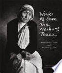 Works Of Love Are Works Of Peace Book PDF
