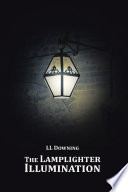 The Lamplighter Illumination