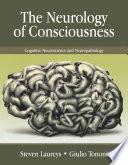 The Neurology of Consciousness Book