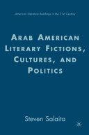 Arab American Literary Fictions, Cultures, and Politics Pdf/ePub eBook