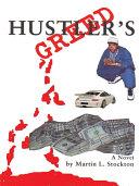 Hustler s Greed