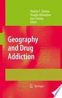 Geography And Drug Addiction Book PDF
