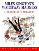 Miles Kington s Motorway Madness