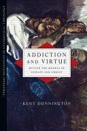 Addiction and Virtue