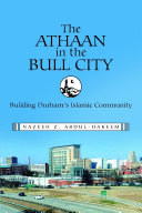 The Athaan in the Bull City  Building Durham   s Islamic Community