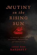 Mutiny on the Rising Sun
