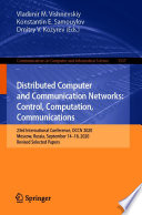 Distributed Computer and Communication Networks: Control, Computation, Communications