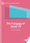 The Pedagogy of Queer TV