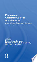Pheromone Communication In Social Insects