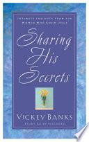 Sharing His Secrets