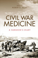 link to Civil War medicine : a surgeon's diary in the TCC library catalog