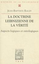 La doctrine leibnizienne de la vérité