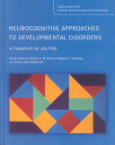 Neurocognitive Approaches to Developmental Disorders