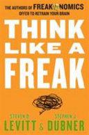 Think Like a Freak Intl Book