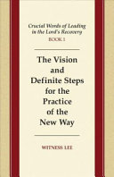 The Vision and Definite Steps for the Practice of the New Way
