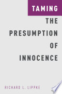 Taming the Presumption of Innocence Book