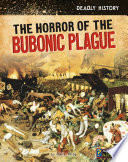 The Horrors of the Bubonic Plague
