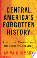 Central America S Forgotten History