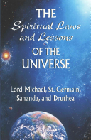 The Spiritual Laws and Lessons of the Universe