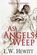 As Angels Weep