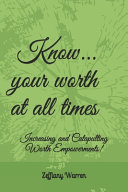 Know Your Worth At All Times