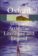 Cover of The Oxford Guide to Arthurian Literature and Legend