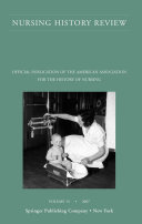 Nursing History Review, Volume 15, 2007 [Pdf/ePub] eBook
