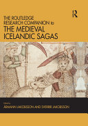 The Routledge Research Companion to the Medieval Icelandic Sagas