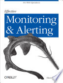 Effective Monitoring and Alerting