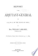 Report of the Adjutant General to the Governor of Iowa Book
