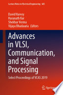 Advances in VLSI  Communication  and Signal Processing